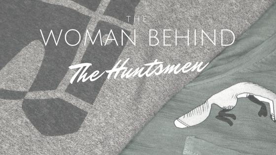 The Woman Behind theHuntsmen