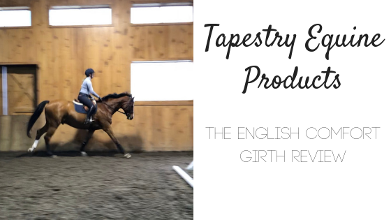 Review: Tapestry Equine Products English Comfort Girth